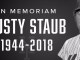Mets Icon Rusty Staub, Dies at Age 73